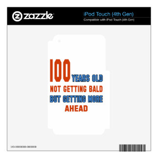 100 years old, not getting bald skin for iPod touch 4G