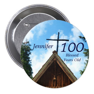 100 Years Old, Old Country Church Button Pin