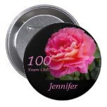 100 Years Old, Pink Rose Button Pin Pinback Button