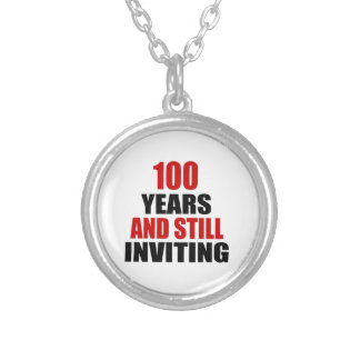 100 Years still Inviting Round Pendant Necklace