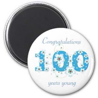 100 years young birthday congratulations magnet