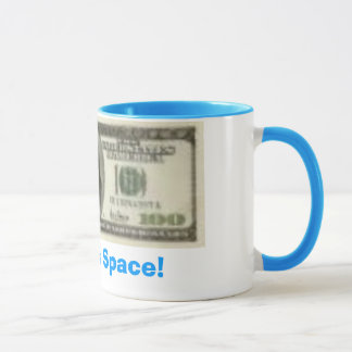 100dollarbill, Rent this Space! Mug