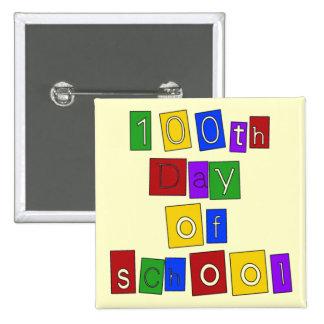 100o Día de letras de molde de la escuela Pin Cuadrado