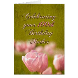 100o Madre del cumpleaños Felicitación