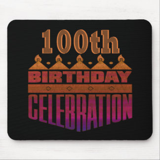 100th Birthday Celebration Gifts Mouse Mats