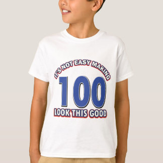 100th birthday designs T-Shirt
