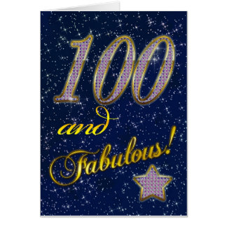 100th birthday for someone Fabulous Greeting Card
