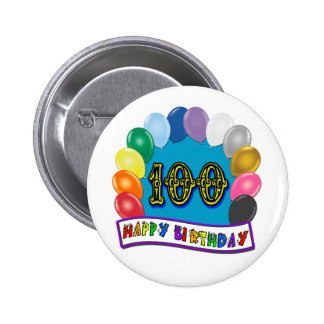 100th Birthday Gifts with Assorted Balloons Design Pinback Button