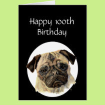 100th Birthday Humor Pet, Pug Dog Sitter Card