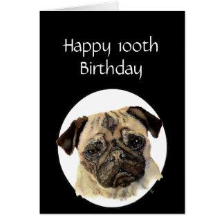 100th Birthday Humor Pet, Pug Dog Sitter Card