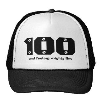 100th Birthday or ANY Year Feeling Fine Trucker Hat