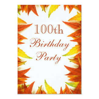 100th Birthday Party Autumn/Fall Leaves Card