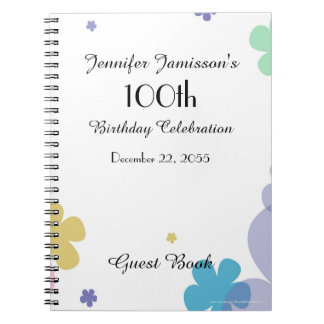 100th Birthday Party Guest Book, Festive Floral Spiral Notebook