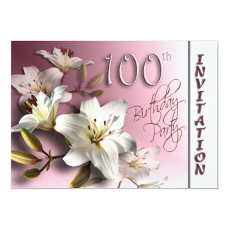 100th Birthday Party Invitation - white Lilies 13 Cm X 18 Cm Invitation Card