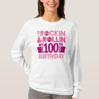 100th Birthday Rock and Roll Slogan Ladies Tee