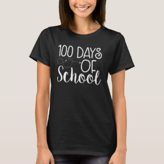 100th Day of School Shirt - White Font