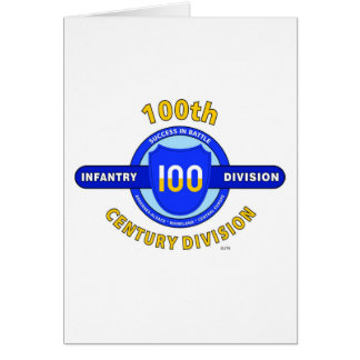 """100TH INFANTRY DIVISION """"CENTURY DIVISION"""" CARD"""