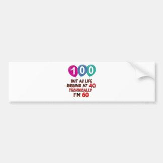 100th year birthday designs bumper sticker
