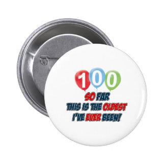 100th year old birthday design 2 inch round button