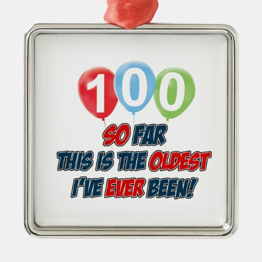 100th year old birthday design square metal christmas ornament