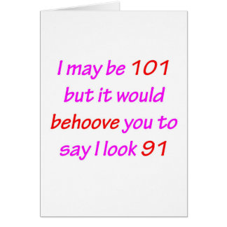 101 Behoove You Cards