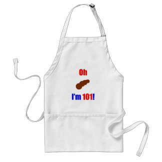 101 Oh (Pic of Poo) I'm 101! Apron