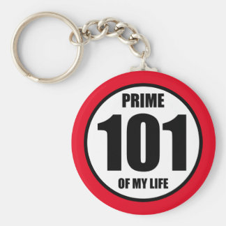 101 - prime of my life keychain