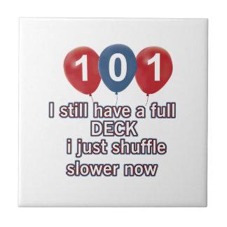 101 year funny birthday designs ceramic tile