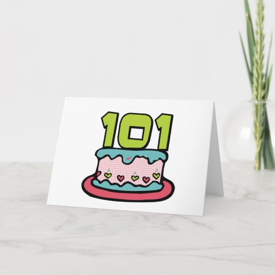 101 Year Old Birthday Cake Card