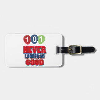 101 year old birthday designs tags for luggage