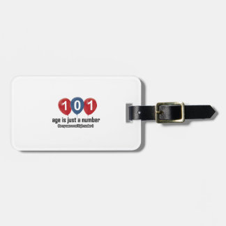 101 year old nothing but a number designs luggage tag