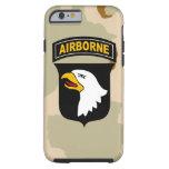 """101o División aerotransportada de """"Eagles griterío Funda De iPhone 6 Tough"""