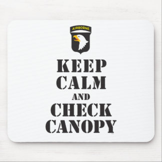 101ST AIRBORNE - KEEP CALM AND CHECK CANOPY MOUSE PAD