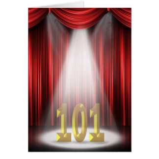 101st Birthday in the spotlight Card