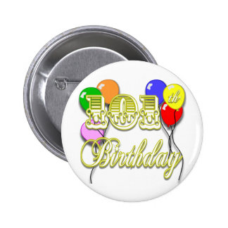 101st Birthday with Balloons 2 Inch Round Button