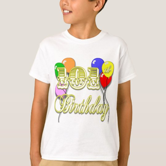 101st Birthday with Balloons T-Shirt