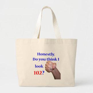 102 Do I Look 102? Jumbo Tote Bag