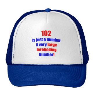 102 es apenas un número gorra