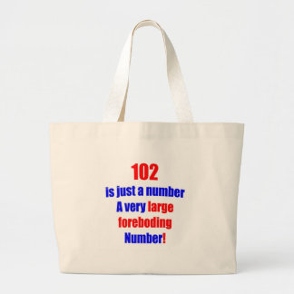 102 Is just a number Jumbo Tote Bag