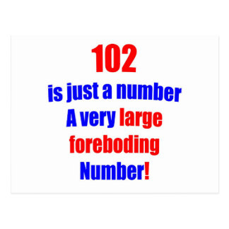 102 Is just a number Postcard