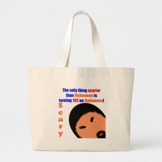 102 Scary Birthday Jumbo Tote Bag