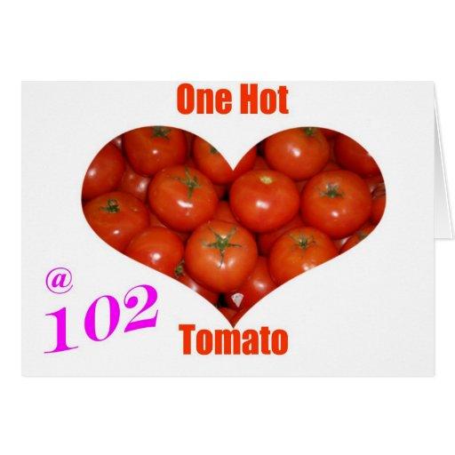 102 un tomate caliente tarjetas