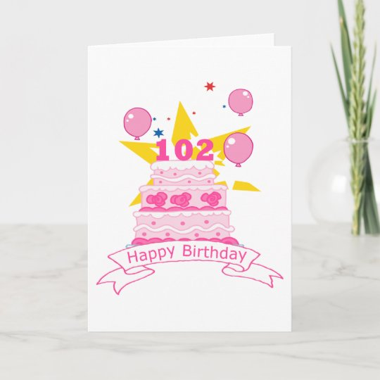 102 Year Old Birthday Cake Card