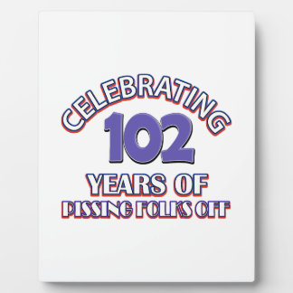 102 years of raising hell plaque