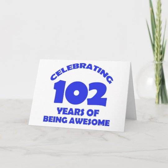 102 Years Old Birthday Designs Card