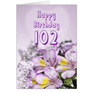 102nd Birthday card with alstromeria lily flowers