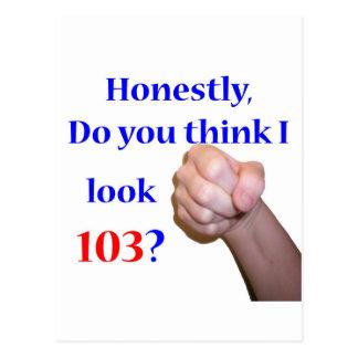 103 Do I Look 103? Postcard