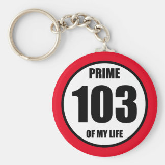 103 - prime of my life keychain
