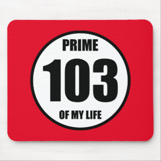 103 - prime of my life mouse pad
