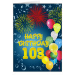 103rd Birthday card with fireworks and balloons